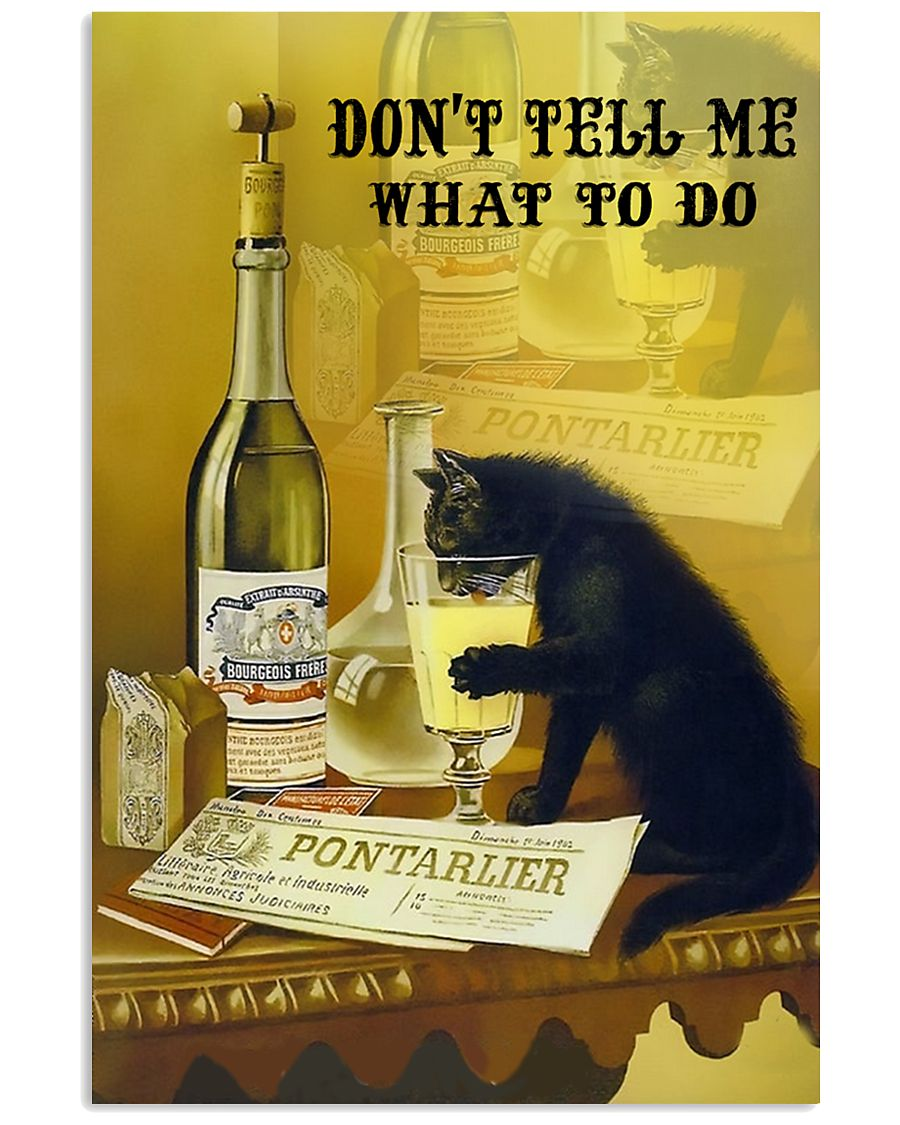 Don't tell me what to do 11x17 Poster