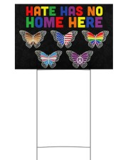 Hate has no home here 18x12 Yard Sign front