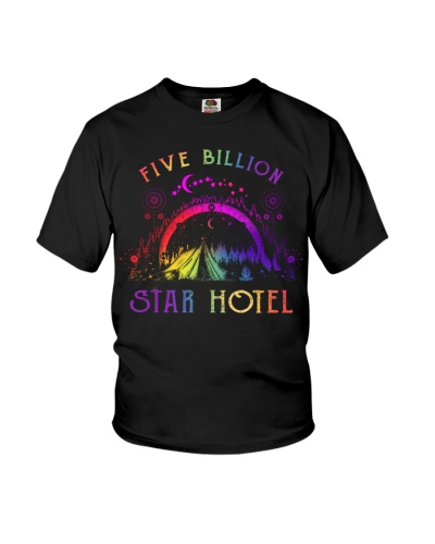 Five billion star hotel - Camping t-shirts