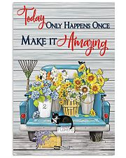 Today only happens once make it amazing 11x17 Poster front