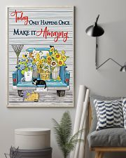 Today only happens once make it amazing 11x17 Poster lifestyle-poster-1