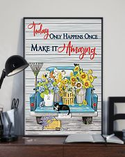Today only happens once make it amazing 11x17 Poster lifestyle-poster-2