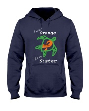 I wear Orange for my Sister Hooded Sweatshirt thumbnail
