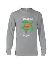 I wear Orange for my Pops Long Sleeve Tee thumbnail