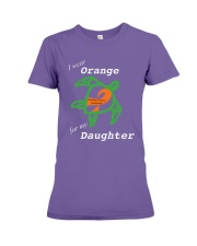 I wear Orange for my Daughter Premium Fit Ladies Tee thumbnail