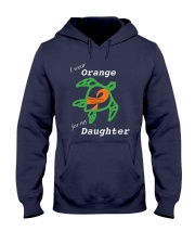 I wear Orange for my Daughter Hooded Sweatshirt thumbnail