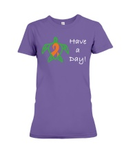 Have a Day Premium Fit Ladies Tee front