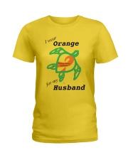 I wear Orange for my Husband b Ladies T-Shirt thumbnail