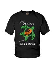 I wear Orange for my Children Youth T-Shirt thumbnail