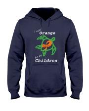 I wear Orange for my Children Hooded Sweatshirt thumbnail