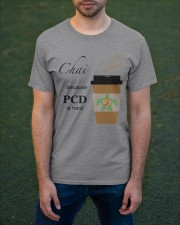 Chai because PCD is Hard B Classic T-Shirt apparel-classic-tshirt-lifestyle-front-42