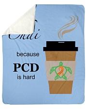 "Chai because PCD is Hard B Sherpa Fleece Blanket - 50"" x 60"" thumbnail"