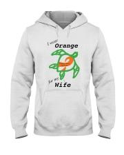 I wear Orange for my Wife b Hooded Sweatshirt thumbnail