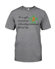 PCD Coffee-Sweatpants-Breathing Treatment Classic T-Shirt front