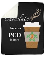 "Hot Chocolate because PCD is Hard Sherpa Fleece Blanket - 50"" x 60"" thumbnail"