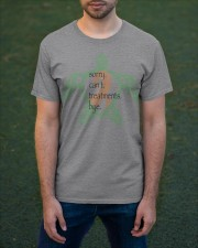 Sorry Treatments b Classic T-Shirt apparel-classic-tshirt-lifestyle-front-42