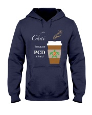 Chai because PCD is Hard Hooded Sweatshirt thumbnail