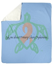 """Ask me about Primary Ciliary Dyskinesia b Sherpa Fleece Blanket - 50"""" x 60"""" thumbnail"""