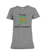 I wear Orange for my Grand-daughter b Premium Fit Ladies Tee thumbnail