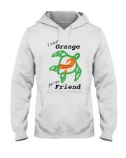 I wear Orange for my Friend b Hooded Sweatshirt thumbnail