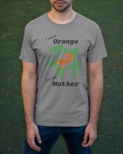I wear Orange for my Mother b Classic T-Shirt apparel-classic-tshirt-lifestyle-front-42