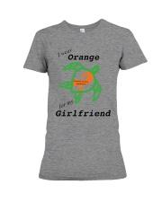 I wear Orange for my Girlfriend b Premium Fit Ladies Tee thumbnail
