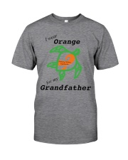 I wear Orange for my Grandfather b Classic T-Shirt front