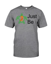 PCD Just Be b Classic T-Shirt front