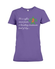 Coffee-Sweatpants-Breathing Treatment kind of Day Premium Fit Ladies Tee thumbnail