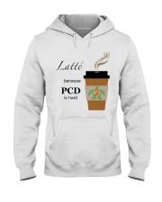 Latté because PCD is Hard B Hooded Sweatshirt thumbnail