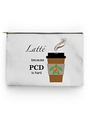 Latté because PCD is Hard B Accessory Pouch - Standard thumbnail