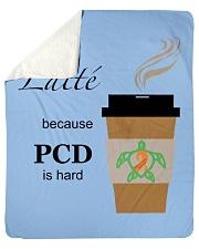 "Latté because PCD is Hard B Sherpa Fleece Blanket - 50"" x 60"" thumbnail"