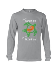 I wear Orange for my Mister Long Sleeve Tee thumbnail