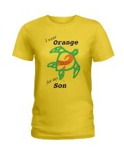 I wear Orange for my Son b Ladies T-Shirt thumbnail