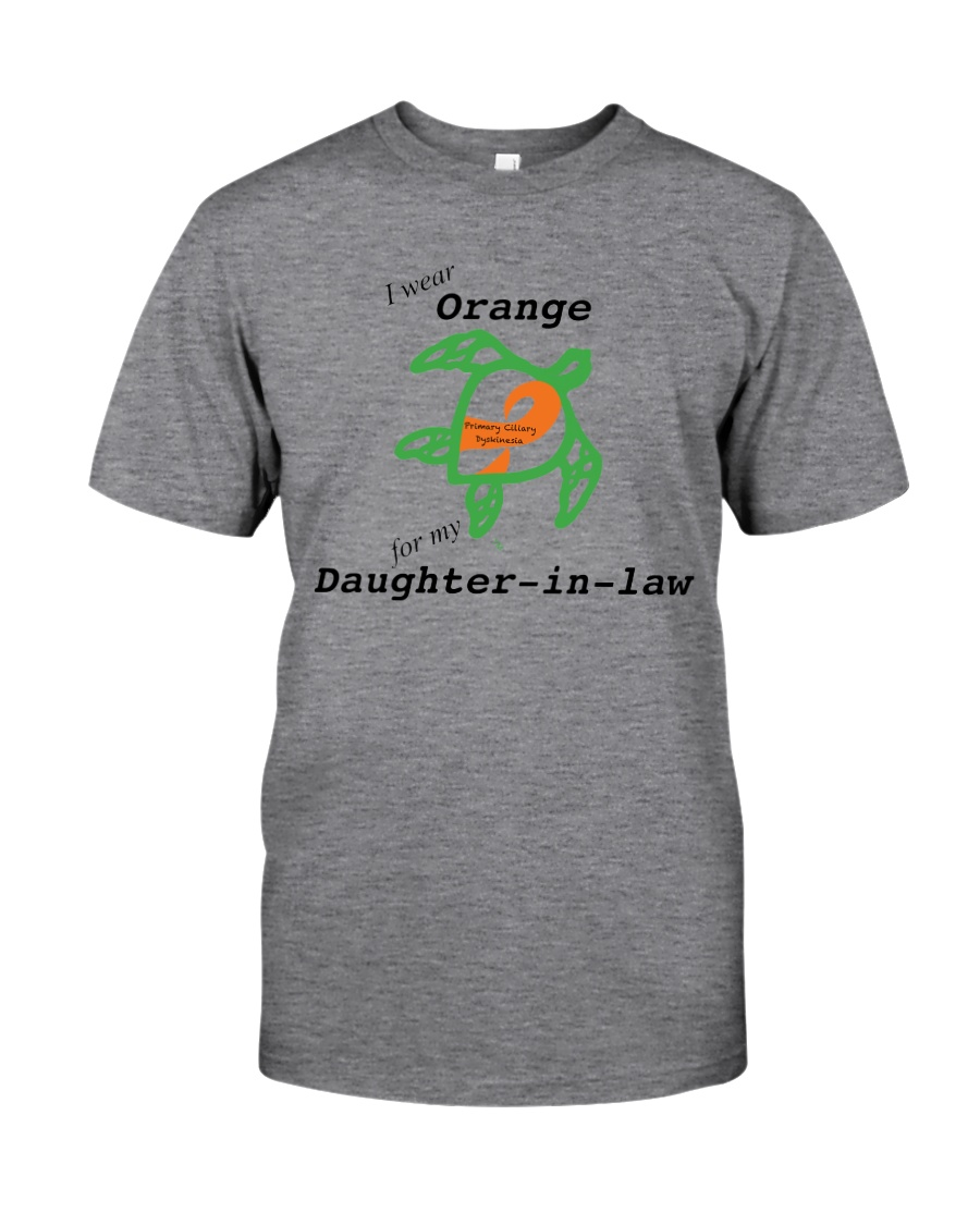 I wear Orange for my Daughter-in-law b Classic T-Shirt