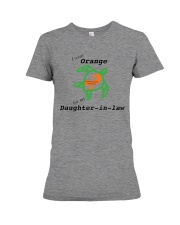 I wear Orange for my Daughter-in-law b Premium Fit Ladies Tee thumbnail