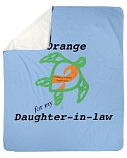"""I wear Orange for my Daughter-in-law b Sherpa Fleece Blanket - 50"""" x 60"""" thumbnail"""