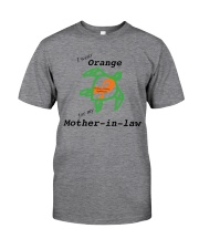 I wear Orange for my Mother-in-law b Classic T-Shirt front