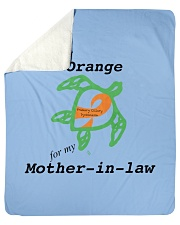 """I wear Orange for my Mother-in-law b Sherpa Fleece Blanket - 50"""" x 60"""" thumbnail"""