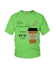 Hot Chocolate because PCD is Hard B Youth T-Shirt thumbnail