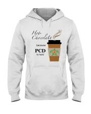 Hot Chocolate because PCD is Hard B Hooded Sweatshirt thumbnail