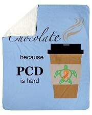 "Hot Chocolate because PCD is Hard B Sherpa Fleece Blanket - 50"" x 60"" thumbnail"