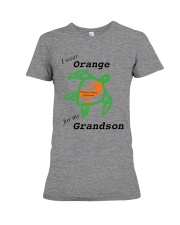 I wear Orange for my Grandson b Premium Fit Ladies Tee thumbnail