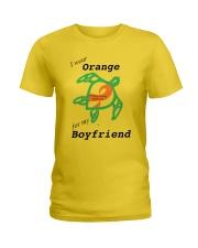 I wear Orange for my Boyfriend b Ladies T-Shirt thumbnail