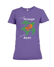 I wear Orange for my Aunt Premium Fit Ladies Tee thumbnail