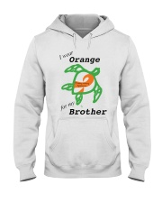 I wear Orange for my Brother b Hooded Sweatshirt thumbnail