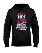 I Have a Crazy Biker Hooded Sweatshirt thumbnail