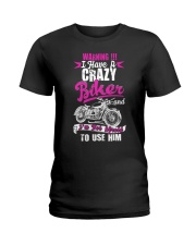 I Have a Crazy Biker Ladies T-Shirt thumbnail