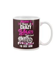I Have a Crazy Biker Mug thumbnail