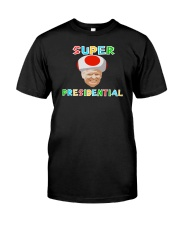 He's Super Presidential Classic T-Shirt front
